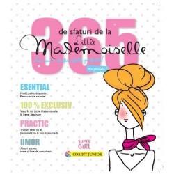 365 de sfaturi de la Little Mademoiselle sau cum sa fii o fata perfecta!