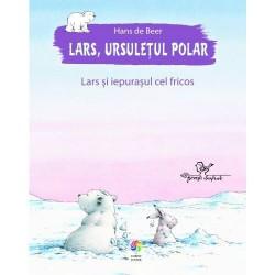 Lars, ursuletul polar. Lars si iepurasul cel fricos